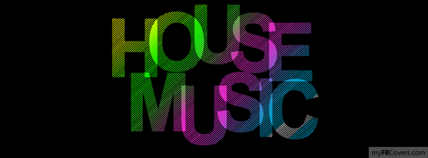 House music facebook covers myfbcovers for House music cover