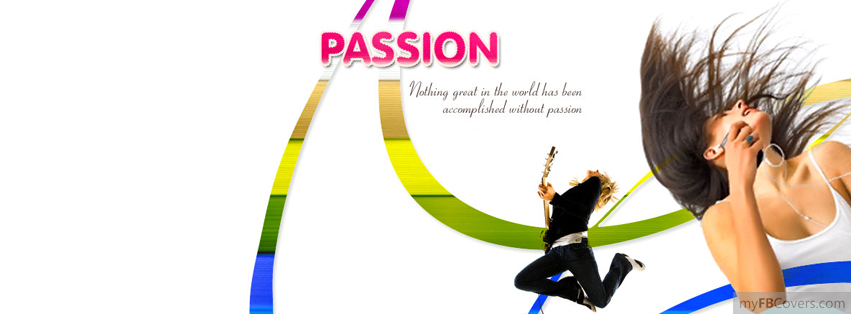 Passion facebook covers myfbcovers