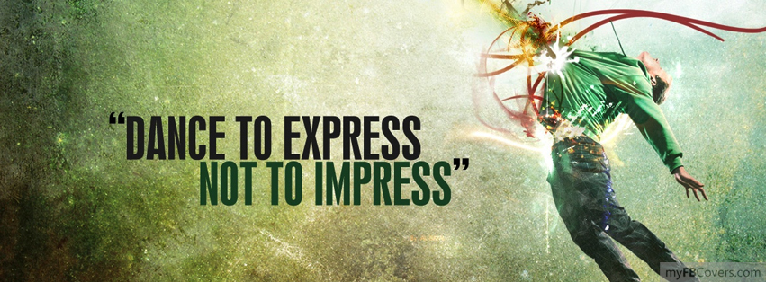 Dance to express Facebook Covers - myFBCovers