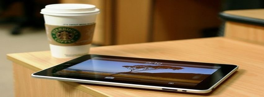 Coffe Ipad Nice Starsbucks Tablet Facebook Cover