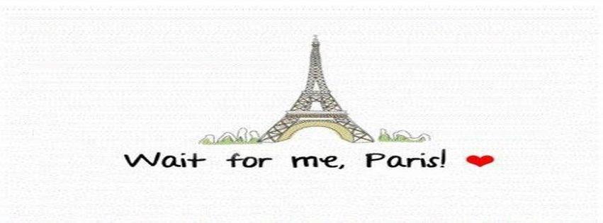 French Paris Quote Tour Eiffel Facebook Covers Facebook ...
