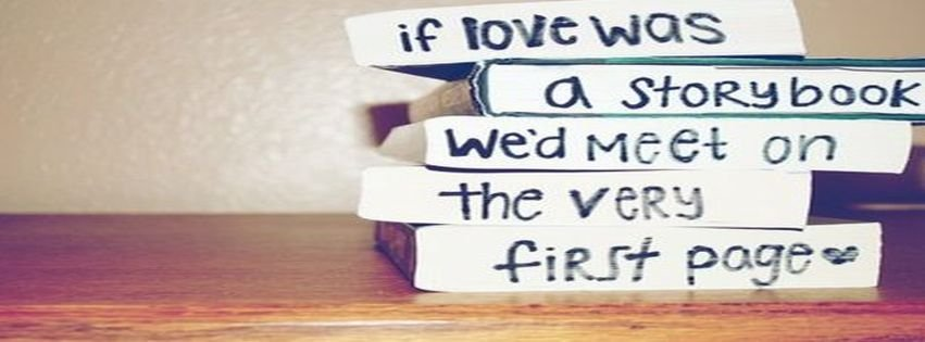 Book Cute Love Quote Quotes Facebook Covers - myFBCovers