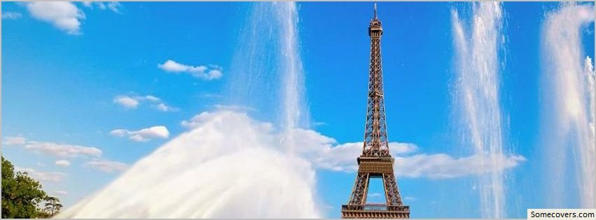 Eiffel Tower And Fountain Paris France Facebook Covers ...