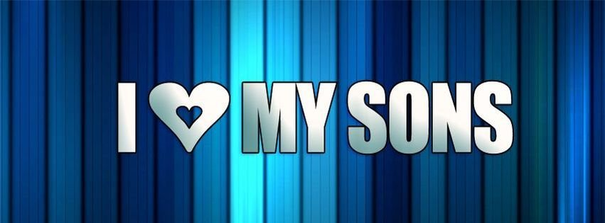 I Love My Sons Timeline Covers Facebook Covers MyFBCovers Delectable I Love My Sons Images