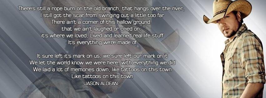 Jason aldean tattoos on this town lyrics facebook covers for Jason aldean tattoos on this town lyrics