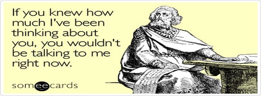 Someecards Thinking Of You