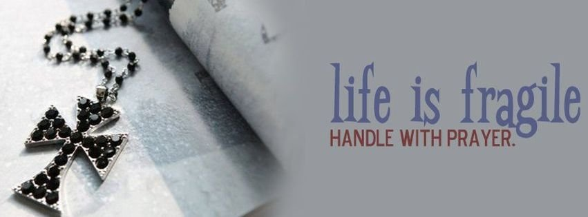 Life Is Fragile Handle With Prayer Facebook Cover Facebook