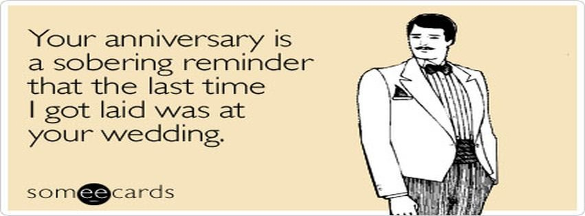 Sobering reminder anniversary ecard someecards for
